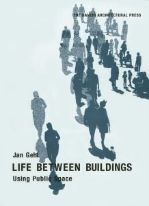 Jan Gehl_Life Between Buildings
