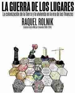 Raquel Rolnik_La guerra de los lugares